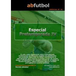 ESPECIAL Nº 19: PRETEMPORADA IV
