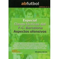ESPECIAL Nº 22: CLAVES TÁCTICAS DEL F.C. BARCELONA - ASPECTOS OFENSIVOS