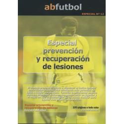 ESPECIAL Nº 12: PREVENCIÓN Y RECUPERACIÓN DE LESIONES