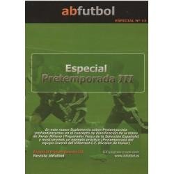 ESPECIAL Nº 13: PRETEMPORADA III