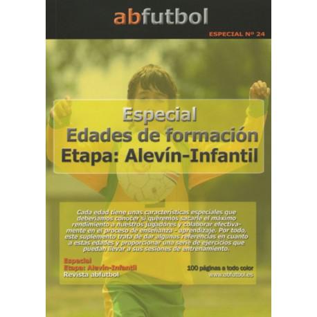 ESPECIAL Nº 24: EDADES DE FORMACIÓN ETAPA ALEVÍN-INFANTIL